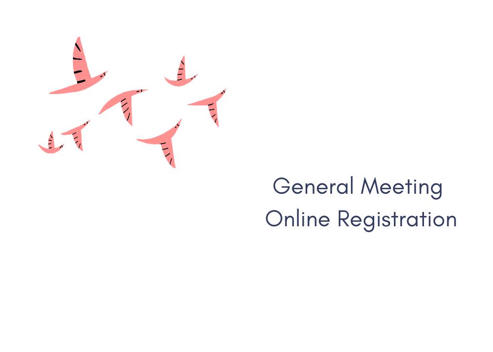 General Meeting Online Registration