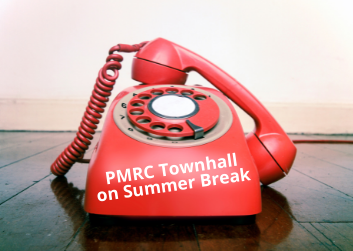 Red rotary telephone with the receiver off the hook, on a brown table, in front of a white wall. Title: PMRC Townhall on Summer Break