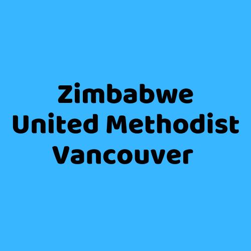 Zimbabwe United Methodist Vancouver: https://www.umnews.org/en/news/church-helps-zimbabweans-keep-home-in-canada